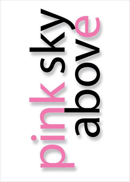 pink sky above quote Klausen design type typo art poster plakat art work webshop sale