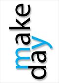 make my day quote Klausen design type typo art poster plakat art work webshop sale
